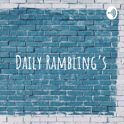 Daily Rambling's