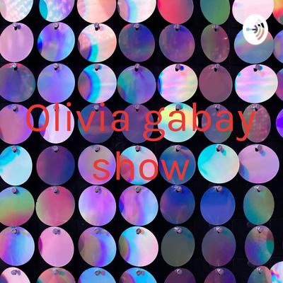 Olivia gabay show