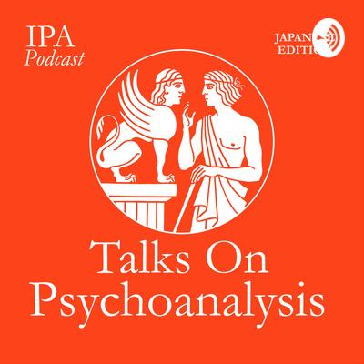 Talks On Psychoanalysis - 日本語版