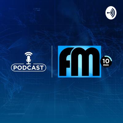 FM 10 Minutos