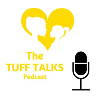 The Tuff Talks