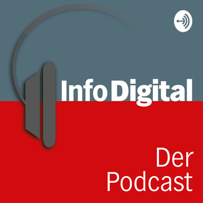 InfoDigital - Der Podcast