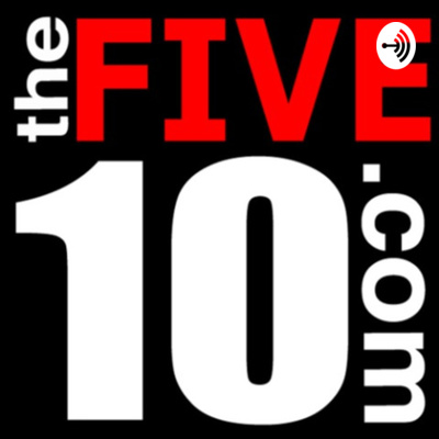 theFIVE10 Podcast