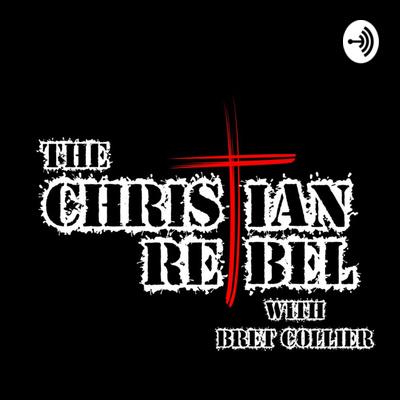 The Christian Rebel