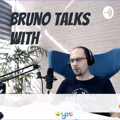 Bruno Talks With