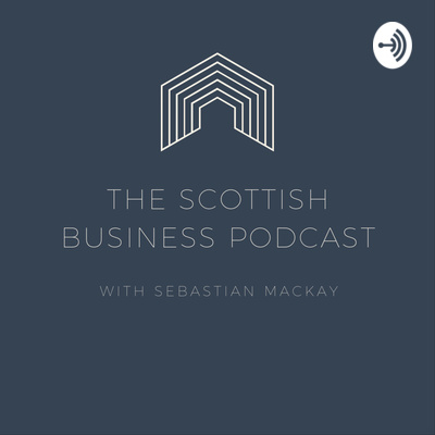 The Scottish Business Podcast