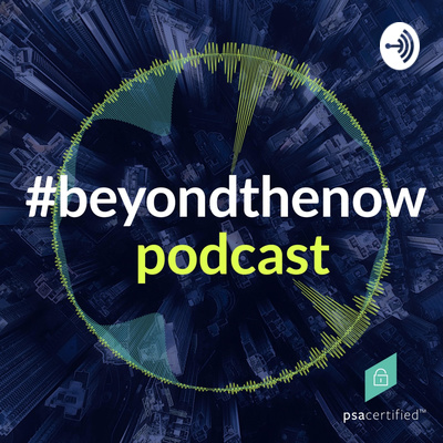 Beyond The Now IoT podcast