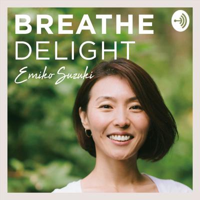 BREATHE DELIGHT