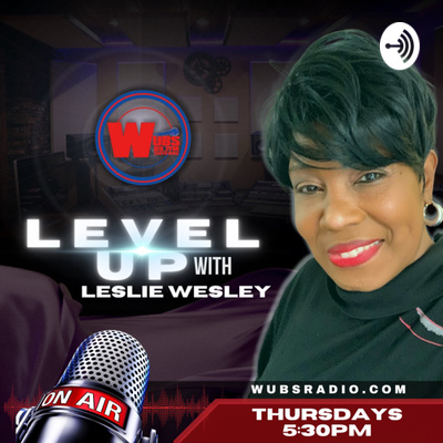 Level Up with Leslie Wesley
