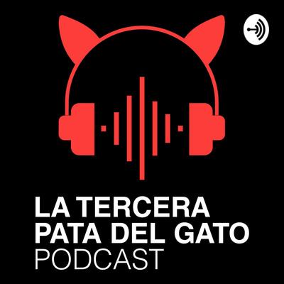 La Tercera Pata del Gato Podcast