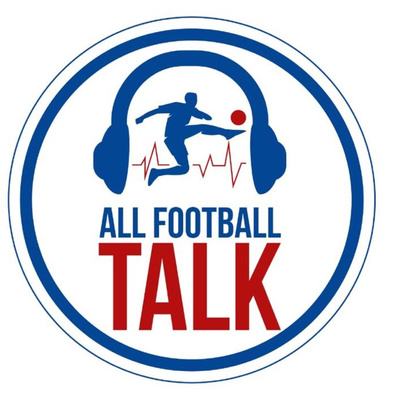 All Football Talk Podcast