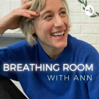 Breathing Room with Ann