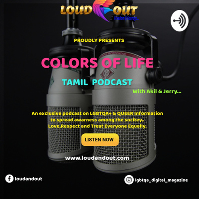 Colors Of Life - Lgbtqa+ Tamil Podcast
