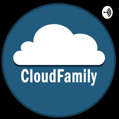 CloudFamily - Brought to you by Gregor Suttie and Richard Hooper