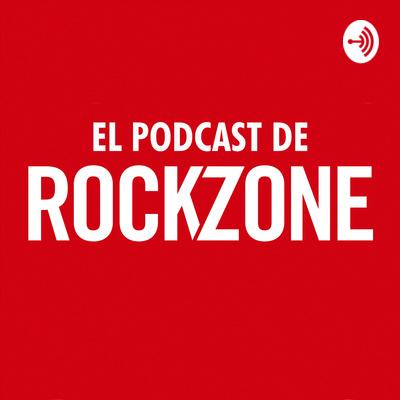 El Podcast de RockZone