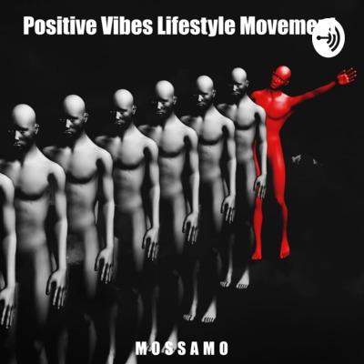 Positive Vibes Lifestyle Movement