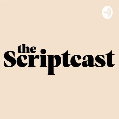 The Scriptcast