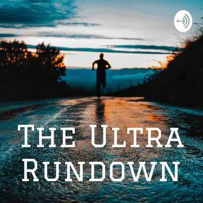 The Ultra Rundown