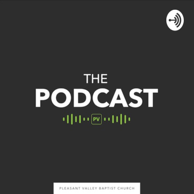 The Podcast by Pleasant Valley