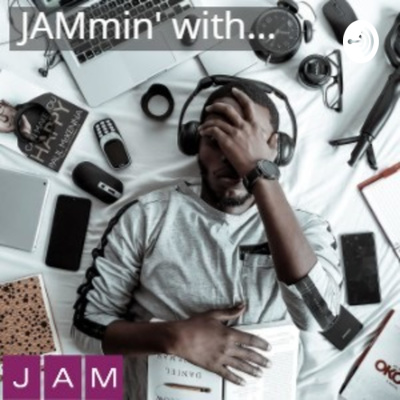 JAMmin' with …
