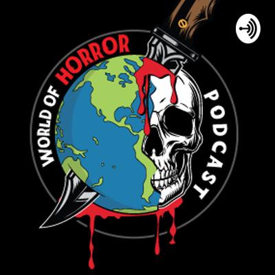World Of Horror Podcast