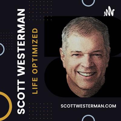 Scott Westerman's Life Optimized