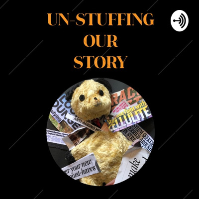 Un-Stuffing Our Story