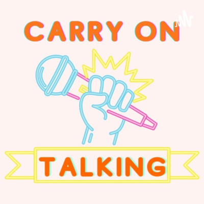 Carry On Talking