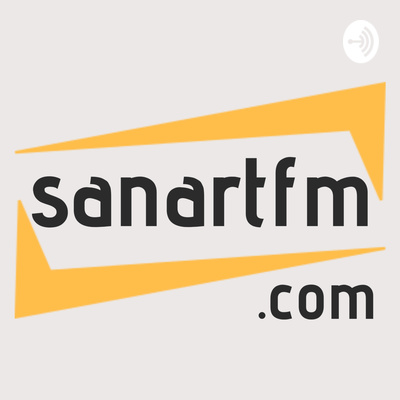 Sanartfm Web Radio/Podcast
