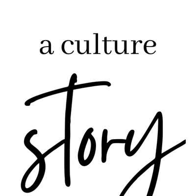 A Culture Story