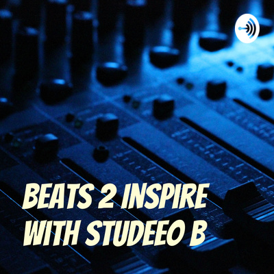 Beats 2 Inspire with StudeeO B