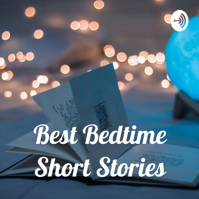 Best Bedtime Short Stories