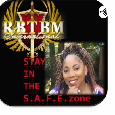 The S.A.F.E. Zone Broadcast