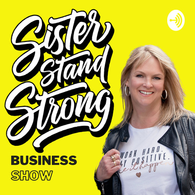 Sister Stand Strong Business Show