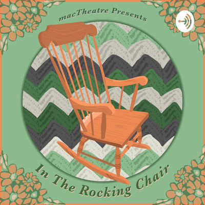 macTheatre Presents: In the Rocking Chair