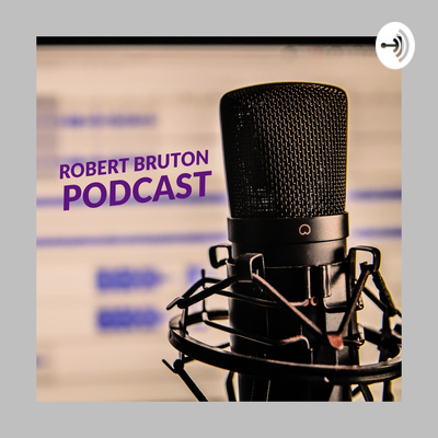 Robert Bruton Podcast