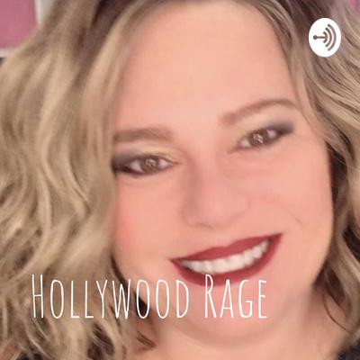 Hollywood Rage