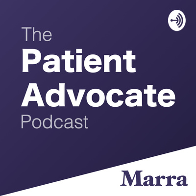 The Patient Advocate Podcast