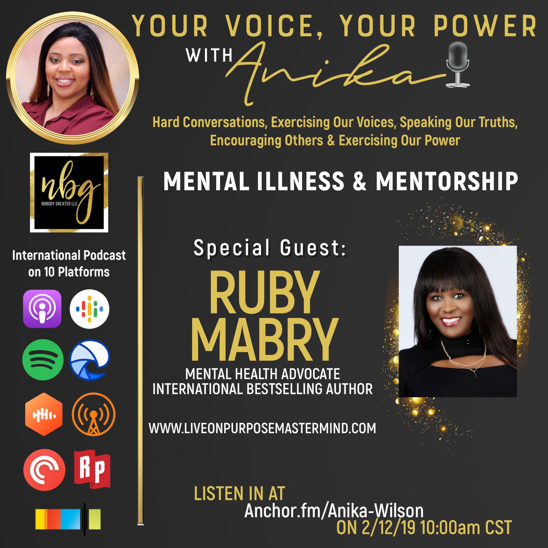 Mental Illness & Mentorship- Ruby Mabry