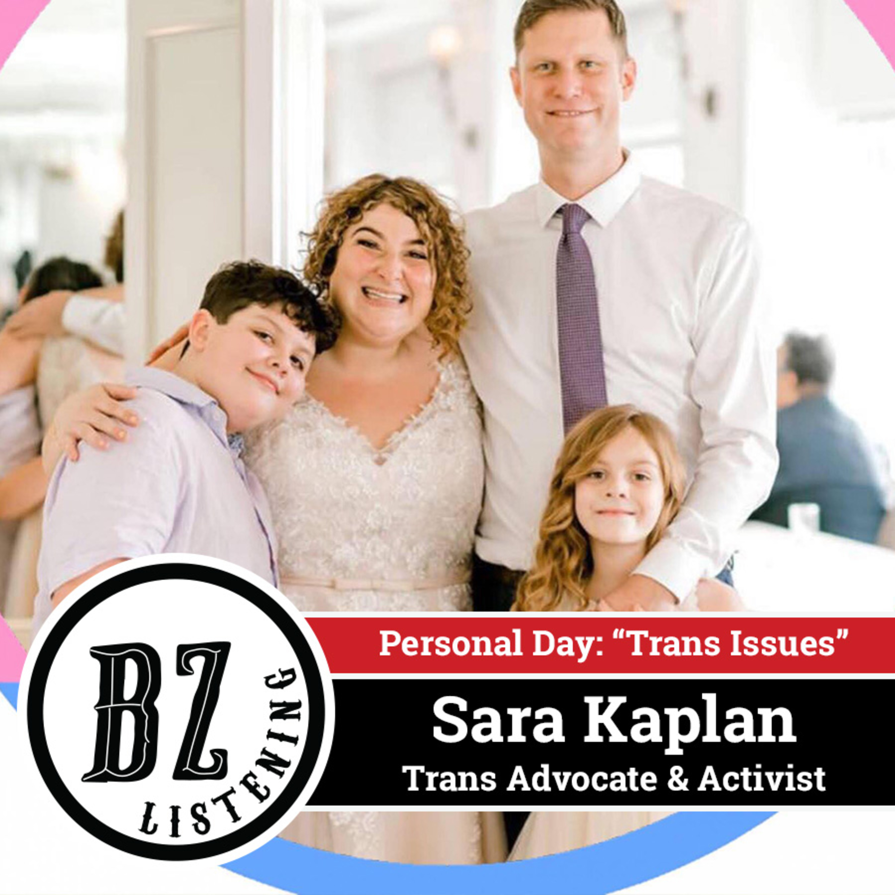 14. Personal Day: Trans Issues with Sara Kaplan