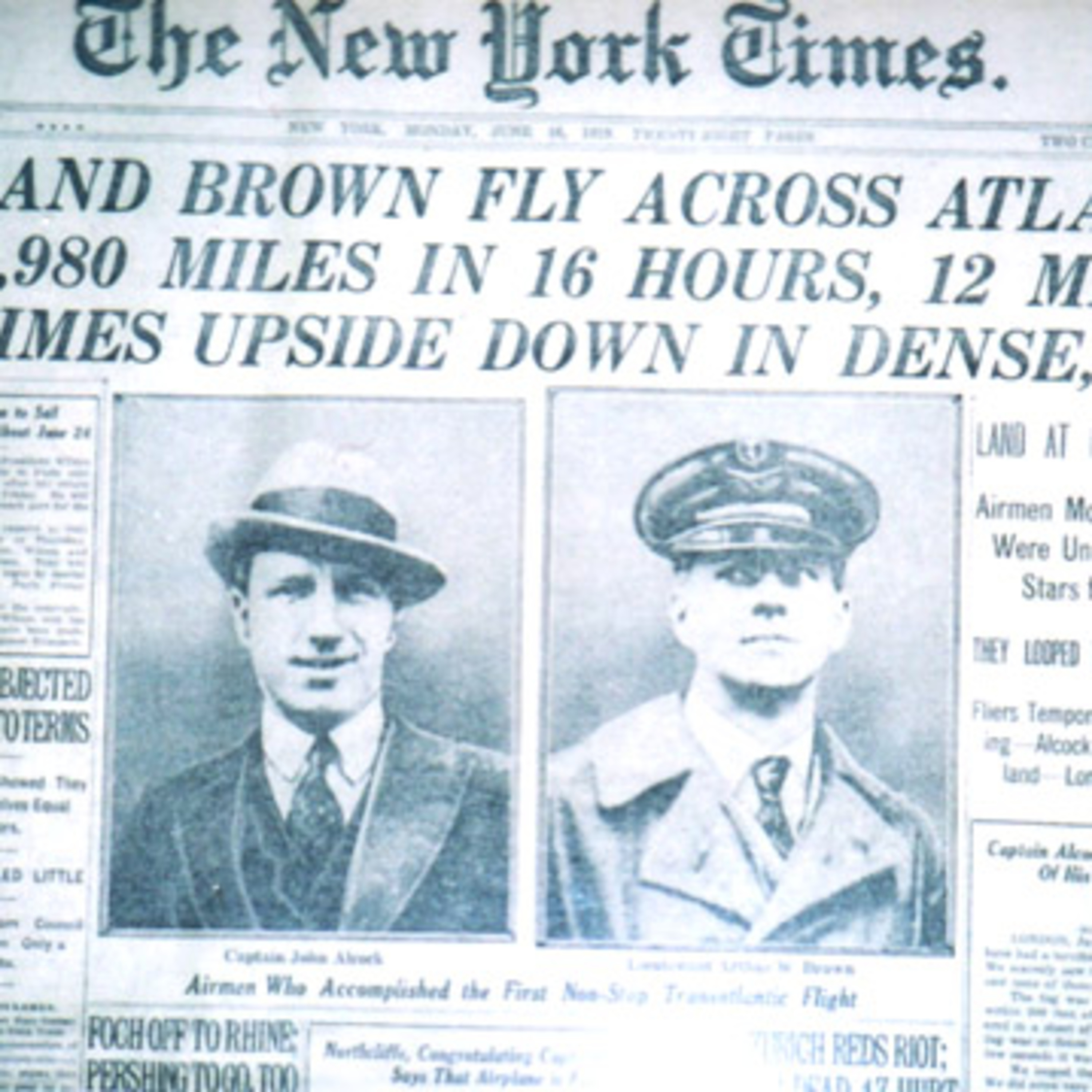 The FIrst Nonstop Transatlantic Flight from Newfoundland to Ireland - John Alcock and Arthur Brown