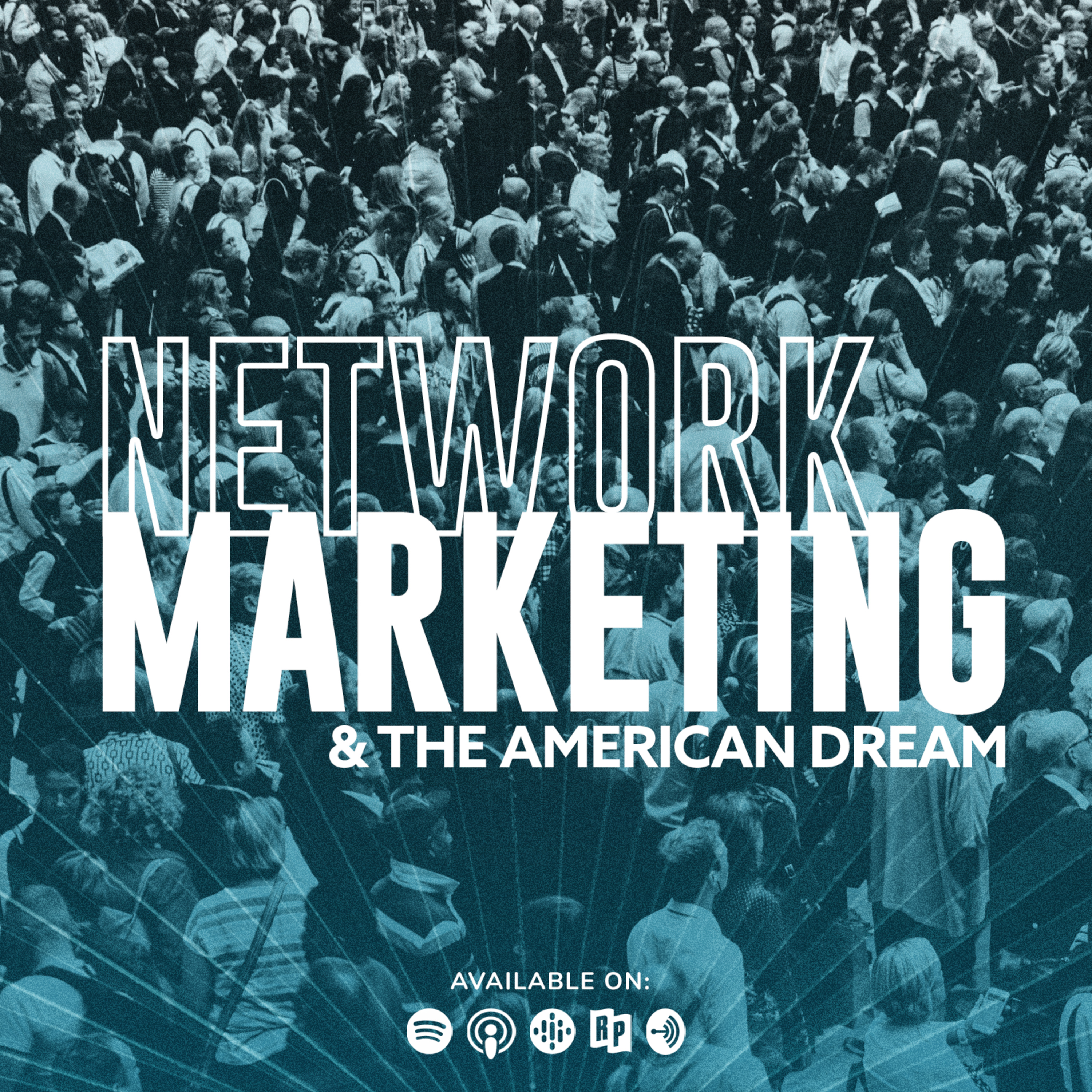 Network Marketing & The American Dream - Episode 5: How To Build A Huge Downline Pt. 3 💲💲💲