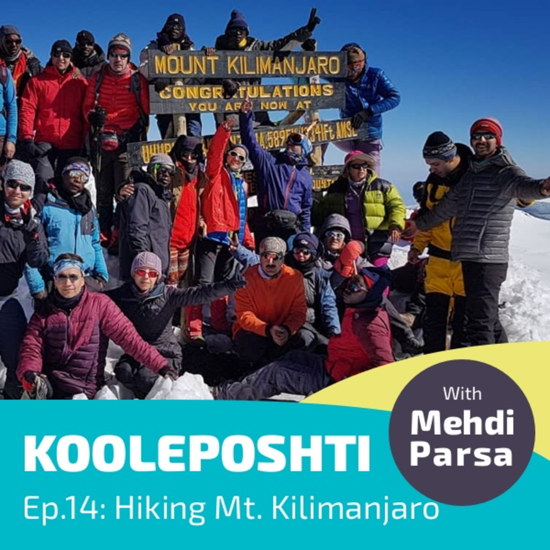 #014 Tanzania and Hiking Mt. Kilimanjaro...Again! - تانزانیا و باری دیگر بر فراز کیلیمانجارو