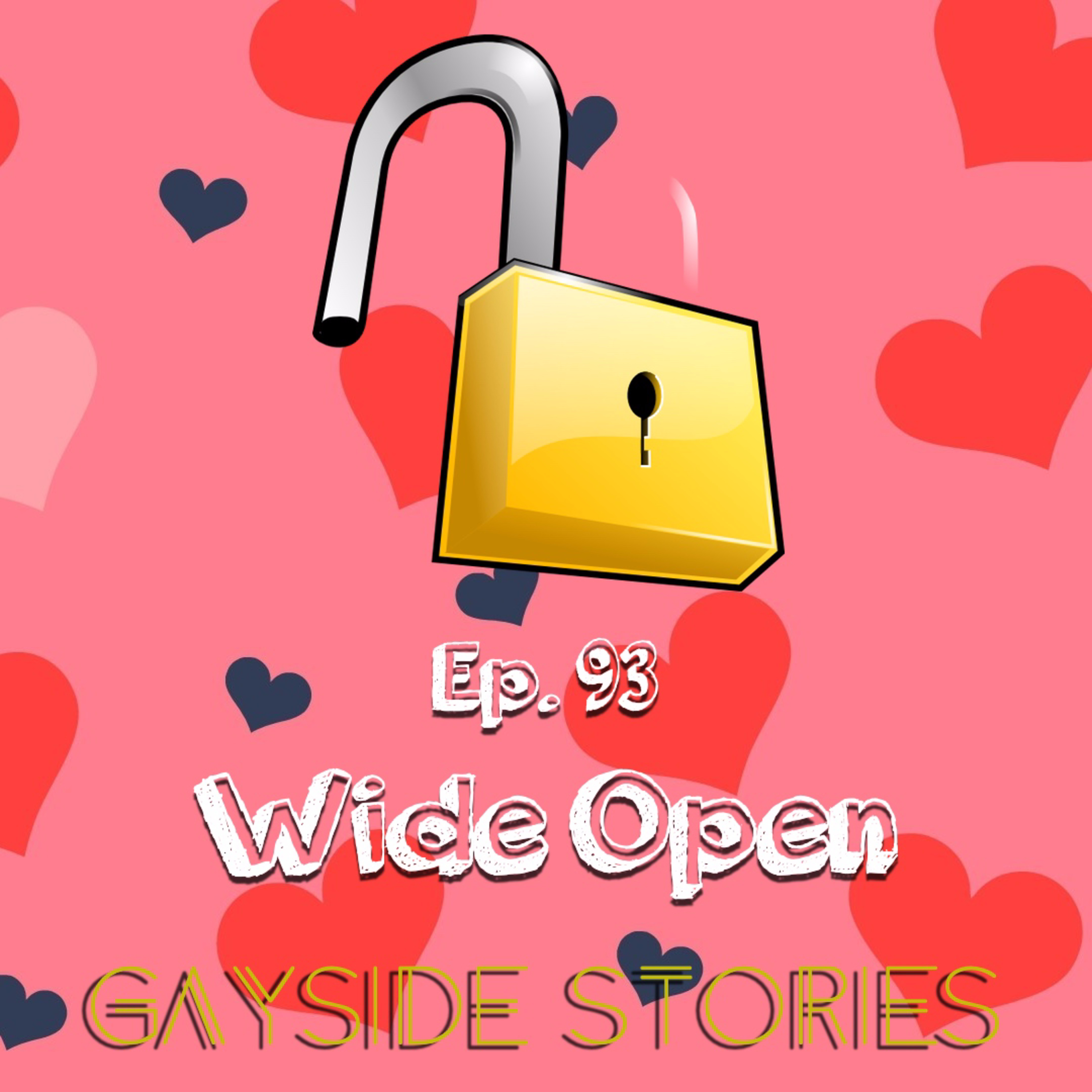 Ep. 93 - Wide Open (feat. Lonnie of the WRYH Podcast)