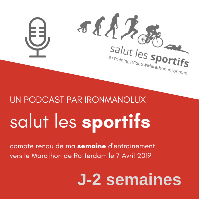 Episode 08 - Salut les Sportifs Le Podcast - IronmanoLux #1Training1Video #TeamPaulSardain
