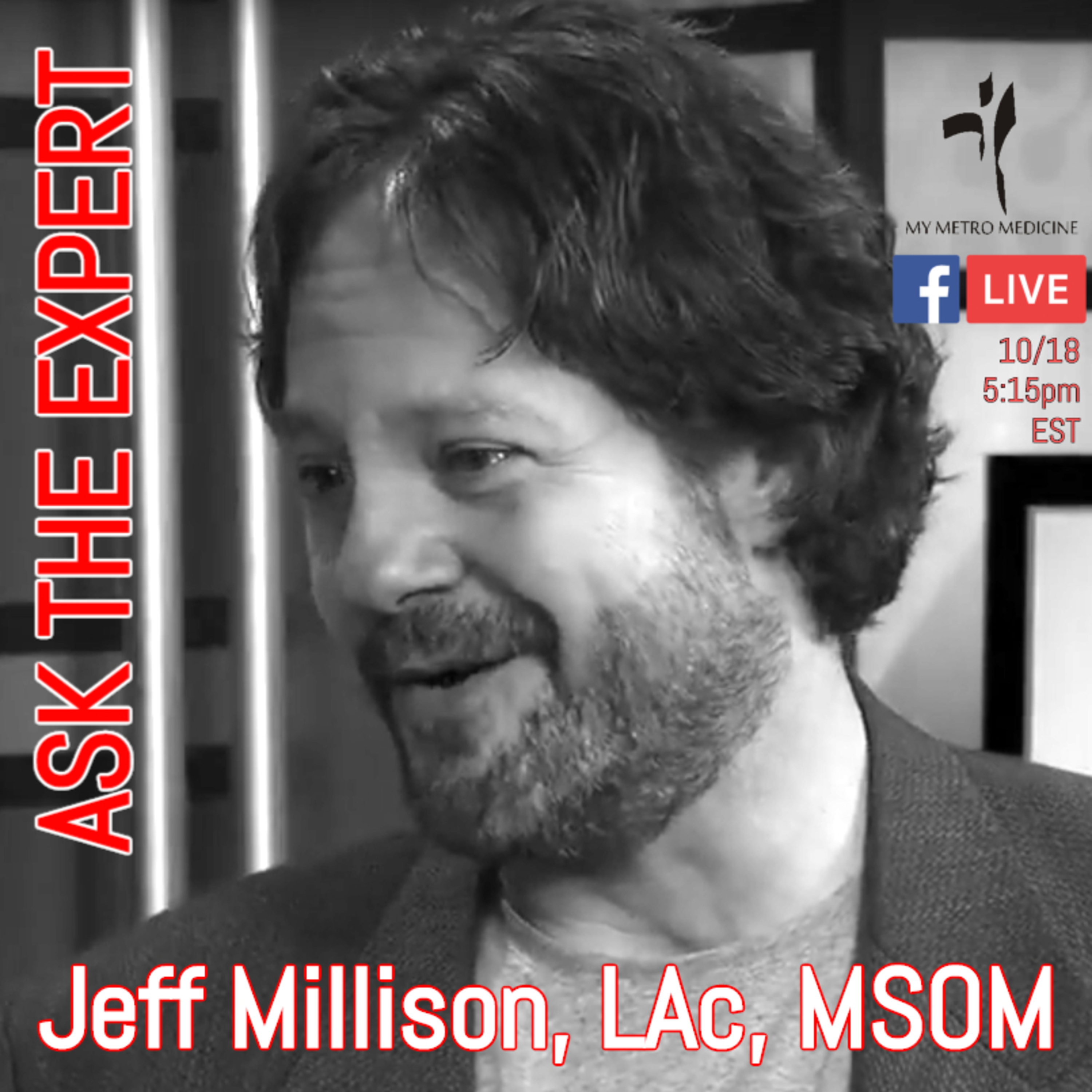 ASK THE EXPERT---Jeff Millison, LAc, MSOM (Academic Dean, VUIM)