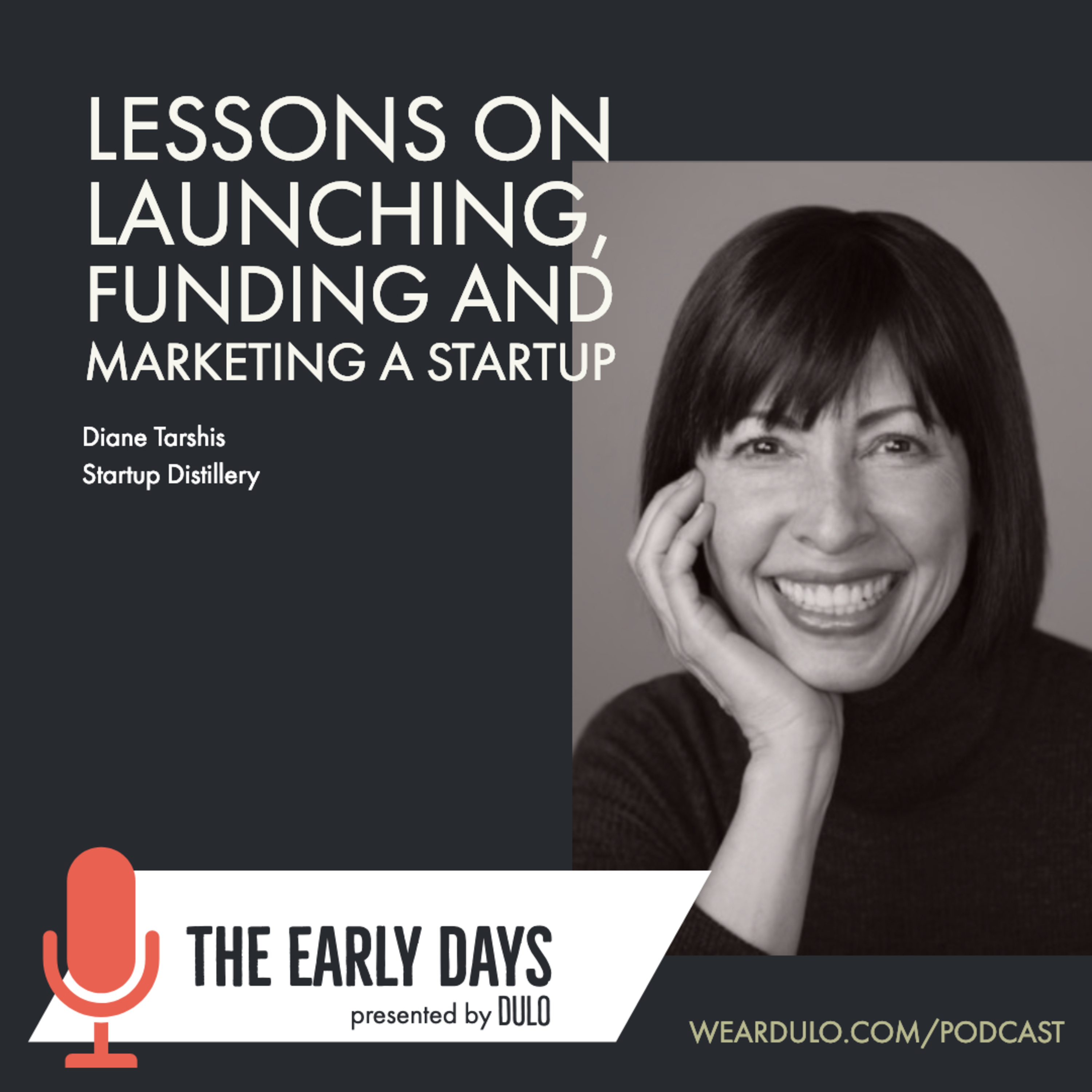 Lessons on launching, funding and marketing a startup | The Early Days by DULO (S3E3)