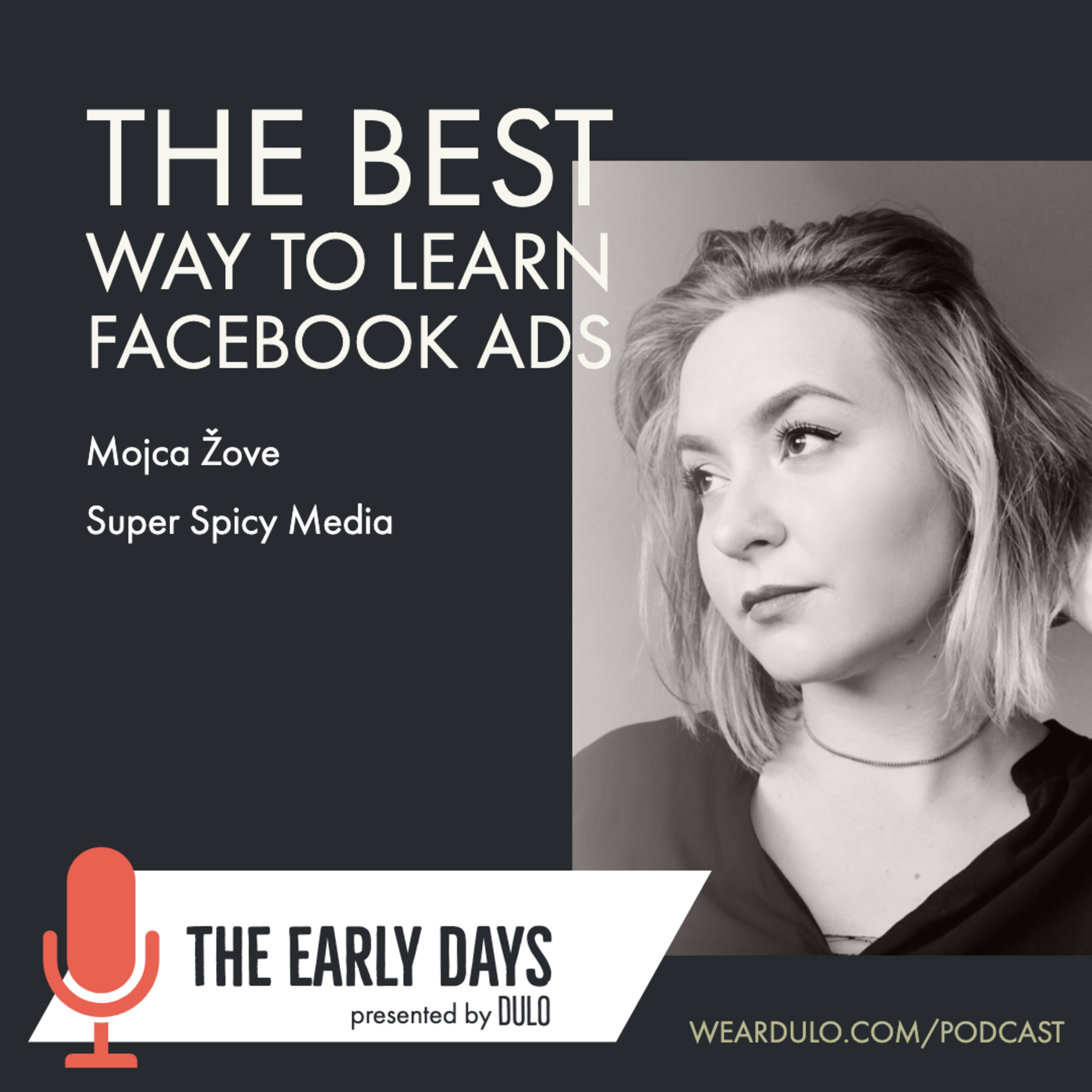 The Best Way to Learn Facebook Ads | The Early Days (S3E6)