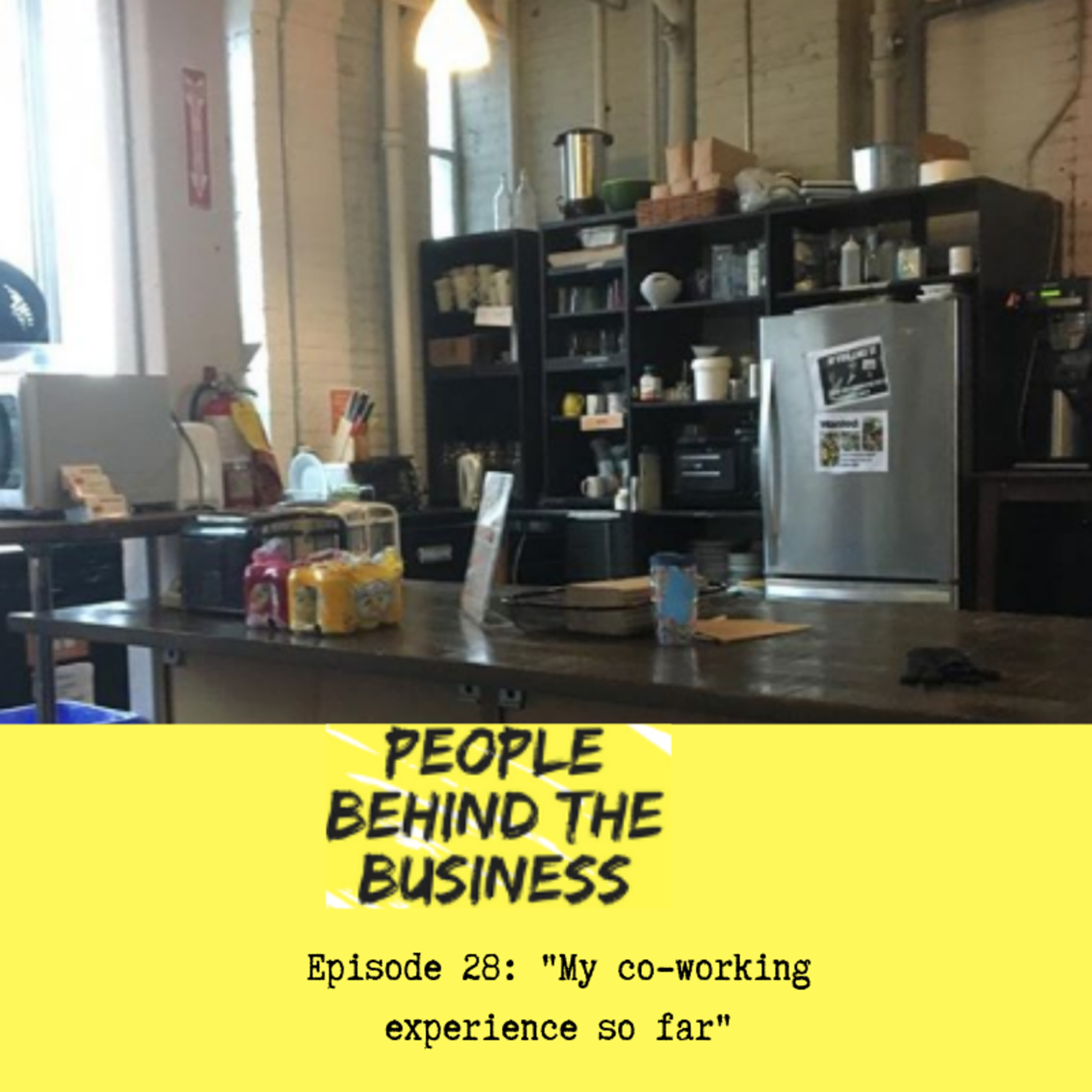 Considering co-working? Here's what my experience has been so far (with co-working).