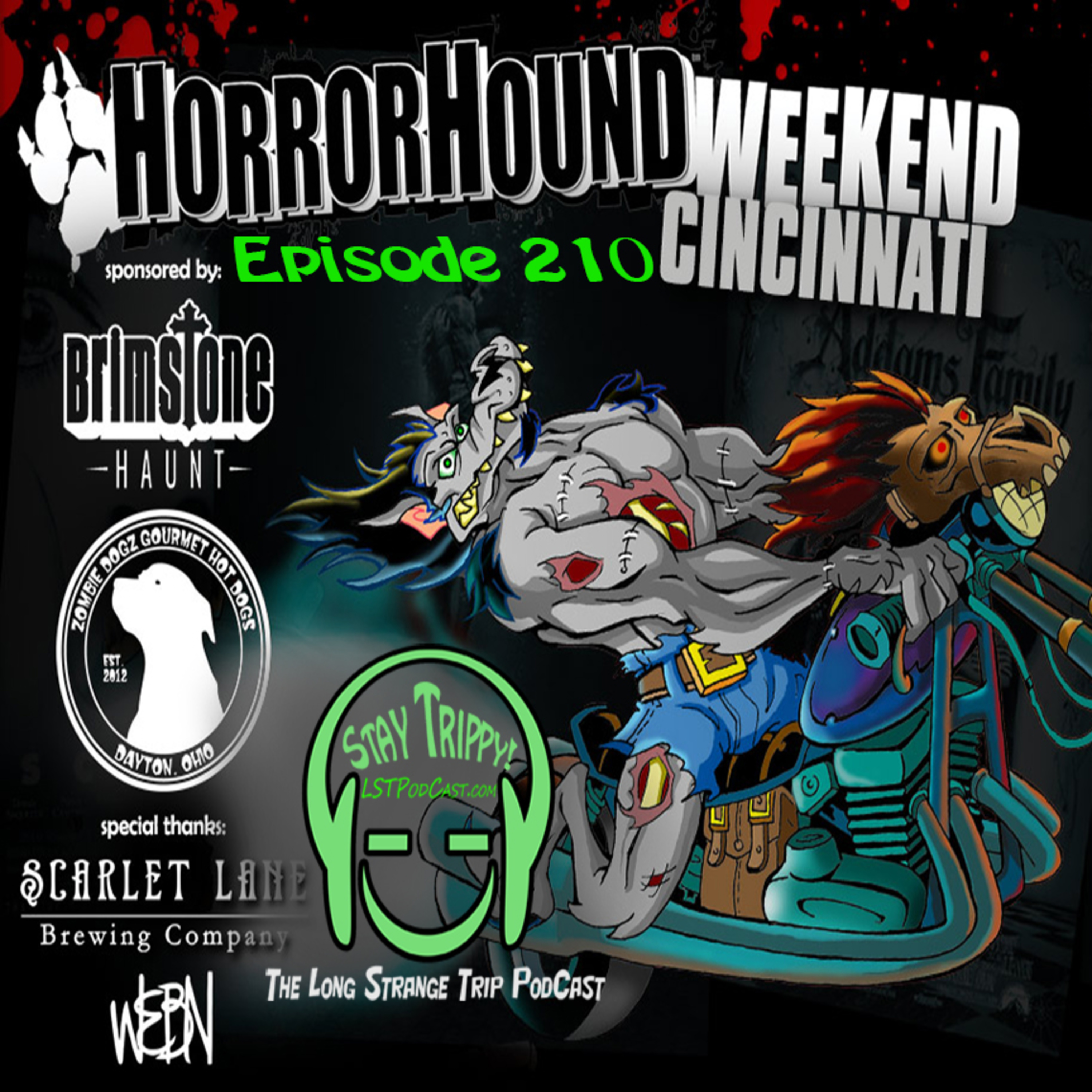 LST 210 - Pancho Moler, Sarah Schoofs, and more from Horror Hound Weekend Cincy 2019